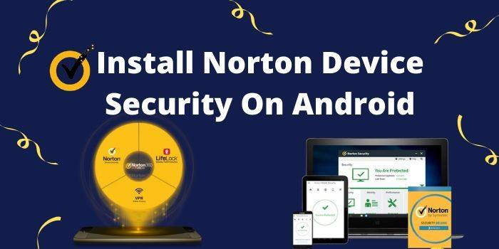 Norton Device Security On Android