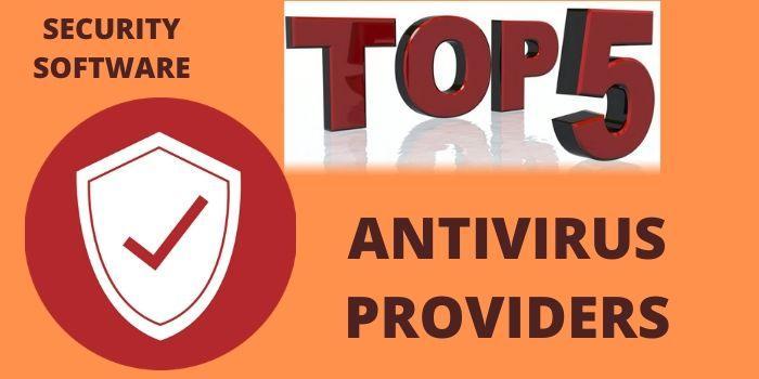 Top 5 antivirus provider