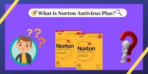 What is Norton Antivirus Plus