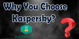 Why Choose Kaspersky VPN