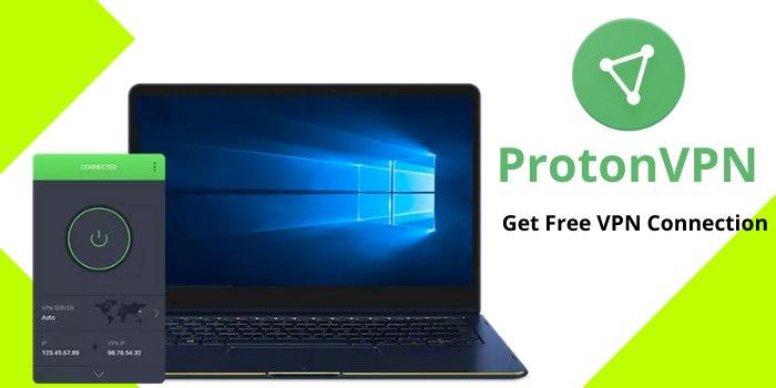 ProtonVPN- Free VPN