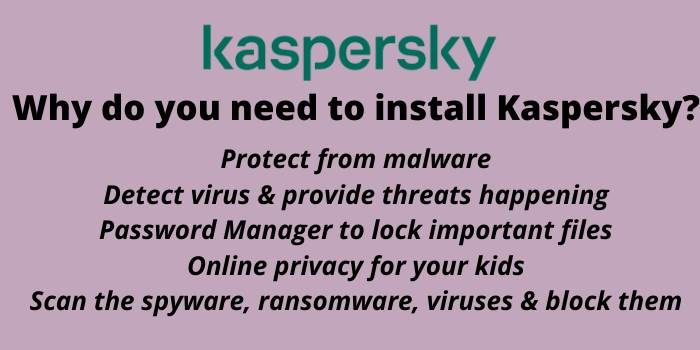 Why do you need to install the Kaspersky?